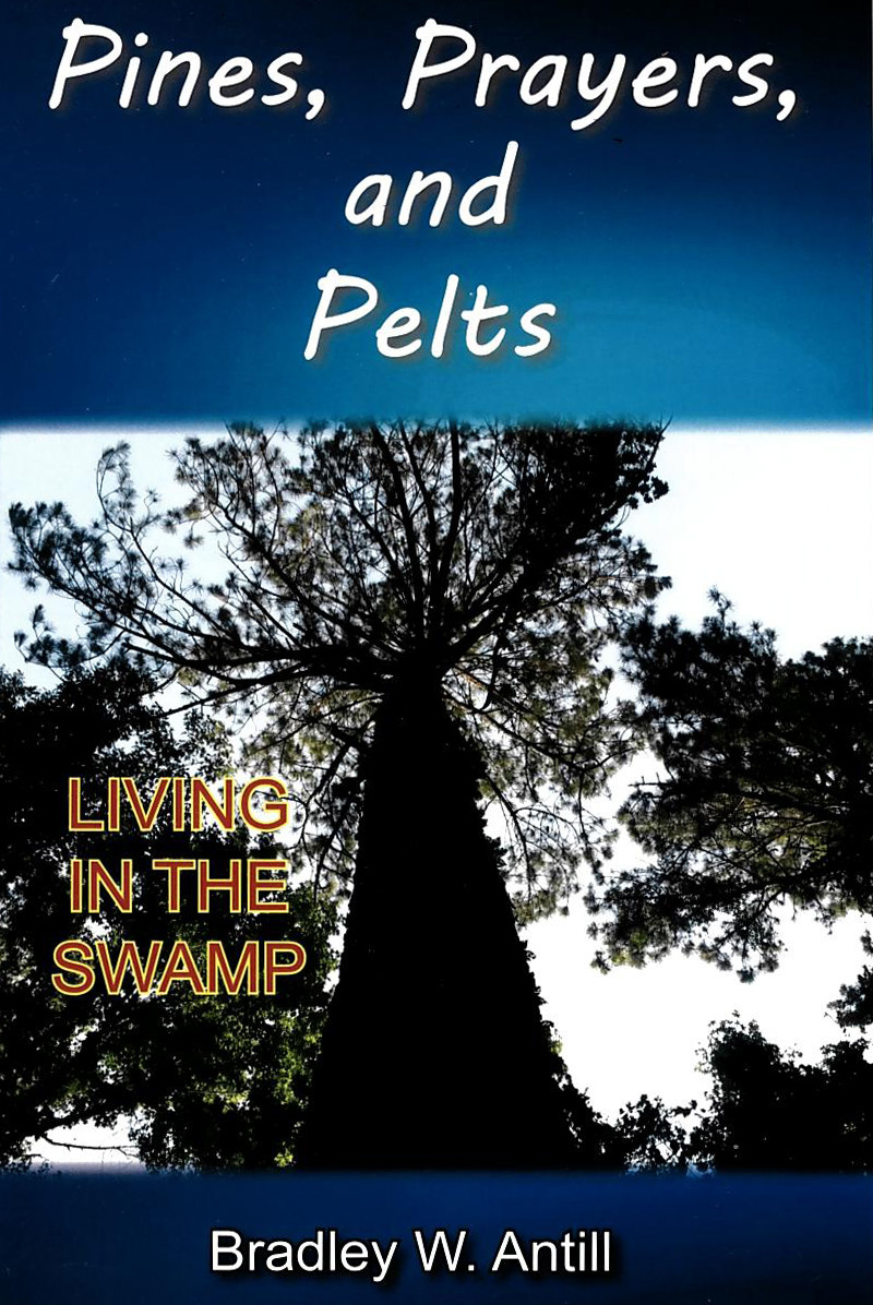 Pines, Prayers, and Pelts